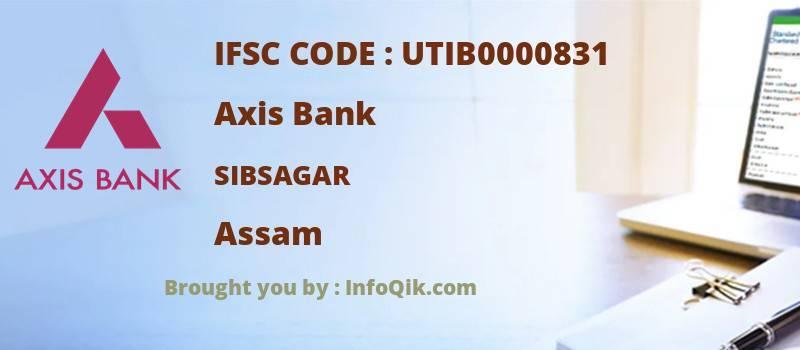 Axis Bank Sibsagar, Assam - IFSC Code