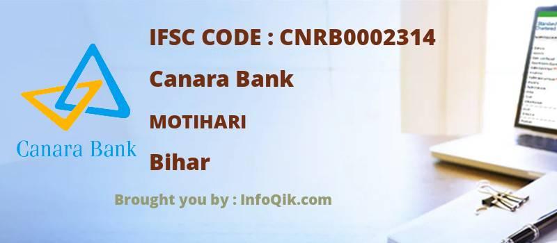 Canara Bank Motihari, Bihar - IFSC Code
