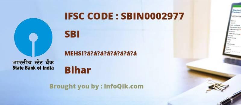 SBI Mehsi?á?á?á?á?á?á?á?á, Bihar - IFSC Code