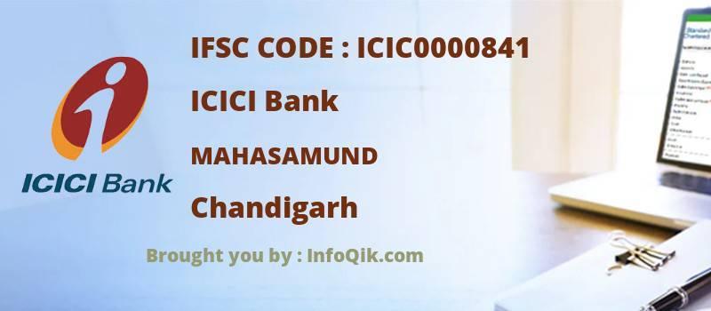 ICICI Bank Mahasamund, Chandigarh - IFSC Code