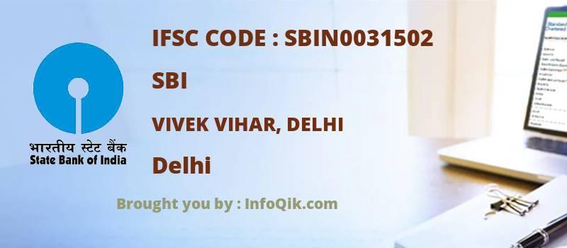 SBI Vivek Vihar, Delhi, Delhi - IFSC Code