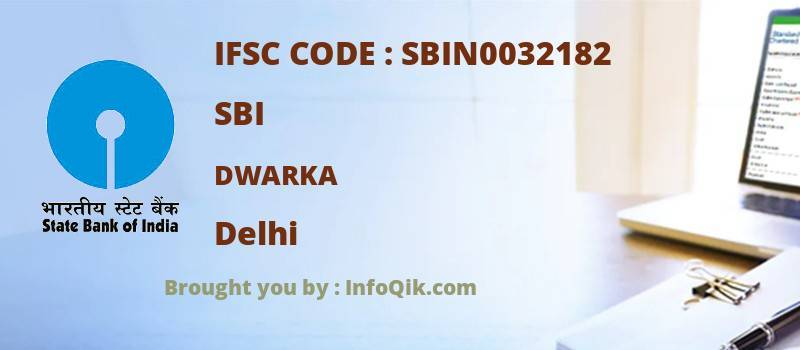 SBI Dwarka, Delhi - IFSC Code