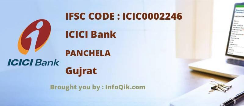 ICICI Bank Panchela, Gujrat - IFSC Code