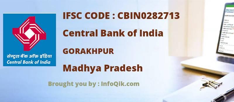 Central Bank of India Gorakhpur, Madhya Pradesh - IFSC Code