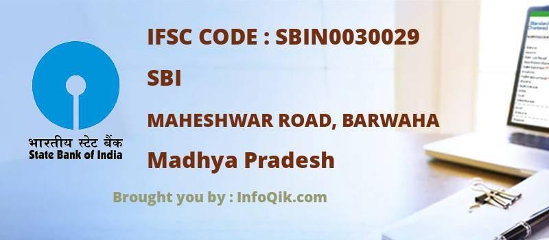 SBI Maheshwar Road, Barwaha, Madhya Pradesh - IFSC Code