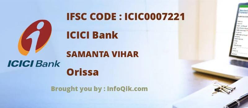 ICICI Bank Samanta Vihar, Orissa - IFSC Code