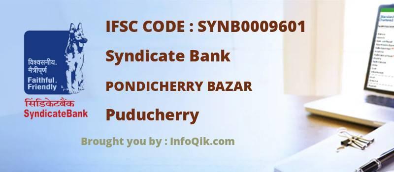Syndicate Bank Pondicherry Bazar, Puducherry - IFSC Code