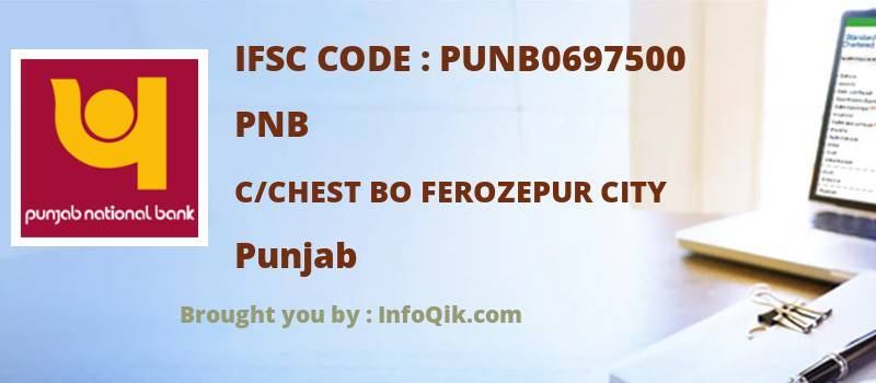 PNB C/chest Bo Ferozepur City, Punjab - IFSC Code