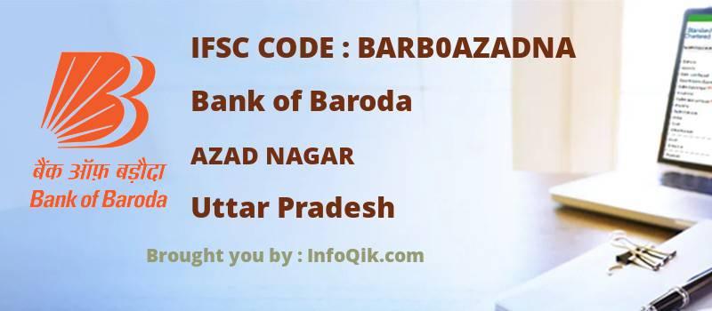 Bank of Baroda Azad Nagar, Uttar Pradesh - IFSC Code