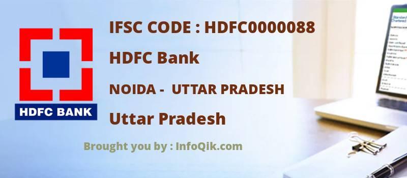 HDFC Bank Noida -  Uttar Pradesh, Uttar Pradesh - IFSC Code