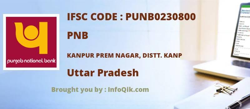 PNB Kanpur Prem Nagar, Distt. Kanp, Uttar Pradesh - IFSC Code