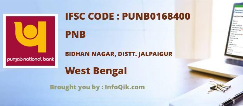 PNB Bidhan Nagar, Distt. Jalpaigur, West Bengal - IFSC Code
